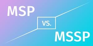 MSP vs MSSP